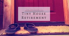 While tiny houses may not be designed with older people in mind, tiny house retirement is entirely possible. Find out how to retire in a tiny house that meets your needs.