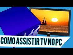 Como assistir TV no PC (2017) | BT - YouTube