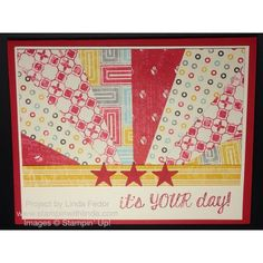 It's Your Day Sunburst Card Using Stampin' Up! Flashback DSP and Fabulous Four Stamp Set/ www.stampinwithlinda.com