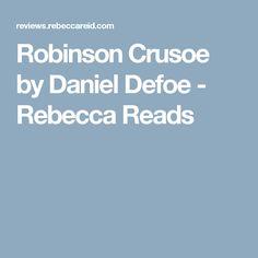 Robinson Crusoe by Daniel Defoe - Rebecca Reads