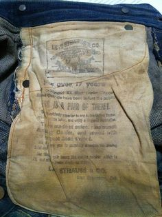 -Source: Koichi Yanagimoto -Brand: Levi's  -Years: 1870s - I like this picture because it shows the pocket lining of a classic pair of jeans and how Levi's was already marketing themselves 17 years into the companies start.
