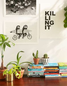 """Love this """"killing it"""" print for a desk or even next to a bathroom mirror."""