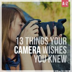 You know the old saying, 'You only get what you give?' The same holds true for cameras. Read through these 13 tips to make sure you're giving your DSLR camera the love it deserves - so it gives you the photos you deserve.