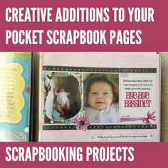 Creative Additions to Your Pocket Scrapbook Pages: Scrapbooking Projects