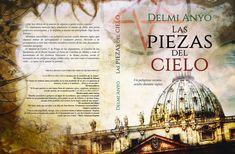 LAS PIEZAS DEL CIELO by Delmi Anyó #portada @AlexiaJorques http://delmianyo.com http://rxe.me/RJ3V3UC