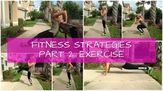 Fitness Strategies Part 2: Exercise Tips And Tricks
