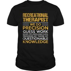 RECREATIONAL THERAPIST T-Shirts, Hoodies. CHECK PRICE ==► https://www.sunfrog.com/LifeStyle/RECREATIONAL-THERAPIST-114645261-Black-Guys.html?id=41382