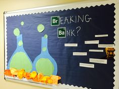 Personal Growth Bulletin Board. Breaking your Bank, using a Breaking Bad theme, with financial growth tips. via Jessica in Graves Hall