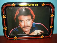Magnum P.I. T.V. tray / My little ailing grandmother was given one of these as a fun gift one year at Christmas-  she thought he was so handsome!