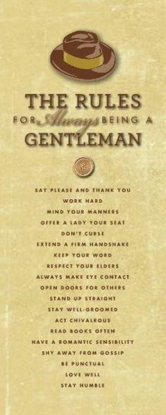 :] My man is such a gentleman. HM Classic Gentleman Rules designed by: Roxanne Buchholz Wrapped Canvas Template ID: 93446 Der Gentleman, Gentleman Rules, Gentleman Style, Being A Gentleman, Southern Gentleman, Canvas Template, Gentlemens Guide, Mode Masculine, Real Man