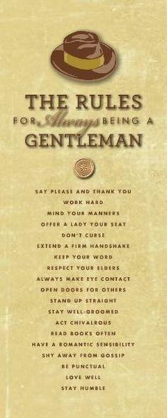 :] My man is such a gentleman. HM Classic Gentleman Rules designed by: Roxanne Buchholz Wrapped Canvas Template ID: 93446 Der Gentleman, Gentleman Style, Being A Gentleman, Southern Gentleman, Canvas Template, Gentlemens Guide, Real Man, Real Men Real Style, Stylish Men