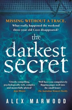 Pin for Later: 13 Books to Binge On Before the Girl on the Train Movie The Darkest Secret by Alex Marwood
