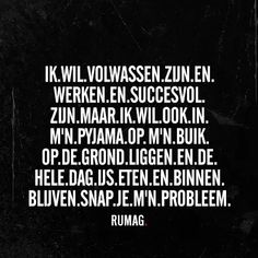 Trendy Ideas for quotes funny crazy truths Funny Quotes About Life, Good Life Quotes, Best Quotes, Funny Life, Words Quotes, Sayings, Qoutes, Dutch Words, Word Sentences