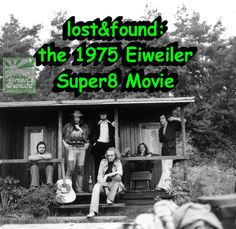 """lost&found: the 1975 Eiweiler green wave Super8 Movie"" + 5 songs +fotos..."