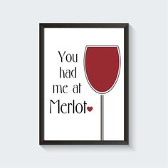 Mother's Day Gift  You Had Me At Merlot Printable Minimalist Wall Art Kitchen