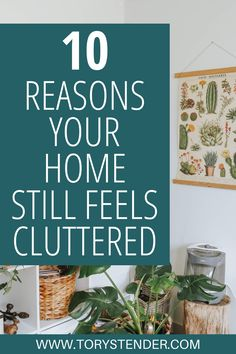 How to declutter your house for good. Decluttering tips for beginners. How to declutter when you don't know where to start. 10 things making your clean home feel cluttered. Why your house still feels cluttered after decluttering. How to make your home look less cluttered. What to do when your house is a cluttered mess. #declutter #decluttering #clutterfree Declutter Your Home, Organizing Your Home, Organization Ideas, Downsizing Tips, Teal Accent Walls, Home Still, Clutter Control, Decluttering Ideas, Clutter Organization