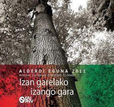 Alderdi Eguna 2011 Izan Garelako Izango Gara EAJ PNV