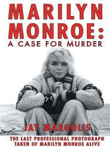 Obrázek alba Marilyn Monroe Books, Marilyn Monroe Death, Murder, Peter Lawford, Greatest Mysteries, Hilario, What Really Happened, Norma Jeane, Frases