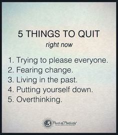 Five Things to Quit...