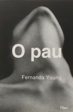 O Pau - 9788532524959 - Livros na Amazon Brasil