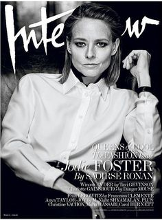 cool Jodie Foster, Winona Ryder + More cover Interview March 2016 The Fashion issue by Mikael Jansson  [covers]