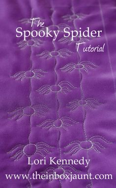 The Spooky Spider free-motion quilting tutorial, by Lori Kennedy of the inbox jaunt