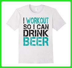 Mens I Workout So I Can Drink Beer Shirt. Funny Fitness T-Shirt Medium White - Workout shirts (*Amazon Partner-Link)