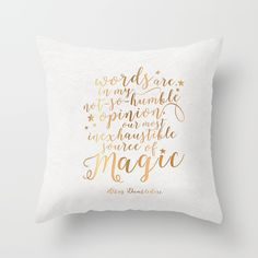 """""""Words are, in my not-so-humble opinion, our most inexhaustible source of magic"""" - Albus Dumbledore<br/> <br/> LINEN PAPER TEXTURED BACKGROUND:<br/> Art prints, canvas prints, metal print, wall tapestry, notebook, throw pillow, floor pillow, rectangular pillow, w"""