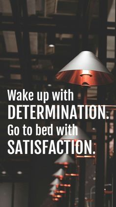 Wake up with determination. Go to bed wit… Fitness motivation quotes inspiration. Wake up with determination. Go to bed with satisfaction. Inspirational Doctor Quotes, Inspirational Quotes Wallpapers, Motivational Quotes Wallpaper, Motivational Quotes For Students, Aim Quotes, Boss Quotes, Reminder Quotes, Girly Quotes, Exam Motivation