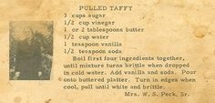 Roots From The Bayou: Family Recipe Friday - Pulled Taffy ~ From the kitchen of Mrs. W. S. Peck, Sr. (Barbara Estelle Woodward)