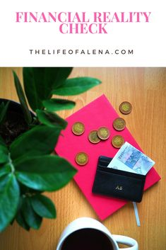 Financial reality check, how to do your own financial reality check, personal finances, thelifeoalena