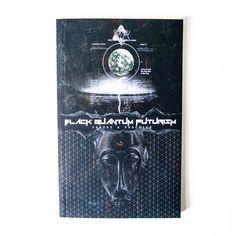 Black Quantum Futurism Theory & Practice Vol. I