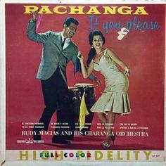 Rudy Macias and His Charanga Orchestra - Pachanga If You Please (Crown; circa 1960) #vinyl #albums #records