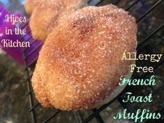 French Toast Muffins cup melted Earth Balance 1 tsp egg replacer whisked with 2 T rice milk cup sugar 1 cup f. Allergy Free Recipes, My Recipes, Baking Recipes, French Toast Muffins, Free In French, Pumpkin Cookies, Delicious Vegan Recipes, Gluten Free Baking, Food Allergies