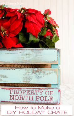 DIY Holiday Crate | Tutorial for a fun crate that does DOUBLE duty all year long!