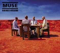 muse - black holes & revelations. great album.