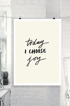"""Printable Art Inspirational Motivational Quote """"Today I Choose Joy"""" Handwritten Style Typographic Home Decor Poster"""