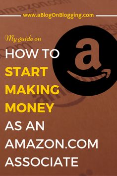 How To Start Making Money As An Amazon Associate
