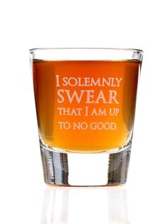 I Solemnly Swear I Am Up To No Good: Harry Potter Inspired Shot Glass