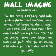Niall Imagine <3 #Perfection. I. Would. Die. I would. Marry. Him. on. the. Spot.