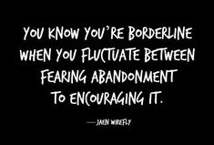 Borderline personality disorder can tear lives and relationships apart. Here are seven quotes that really capture what it's like to live with BPD. Boarderline Personality Disorder, Borderline Personality Disorder Quotes, Personality Quotes, Mental Disorders, Anxiety Disorder, Bipolar Disorder Quotes, Mental Health Quotes, Mental Health Awareness, Bpd Quotes