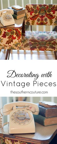 Decorating doesn't have to be expensive. Shop around your house for pieces you already have and just change them up a bit for a new look. At thesoutherncouture.com, she shares how vintage pieces of her great-grandmother's make for the perfect decor and plus it's much cheaper.
