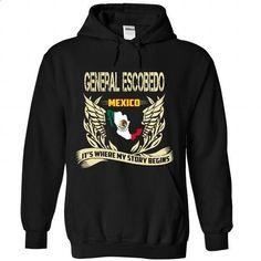 General Escobedo - ITS WHERE MY STORY BEGINS - custom tee shirts #make t shirts #black hoodie mens