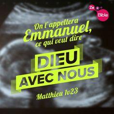 La Bible - Versets illustrés - Matthieu 1:23 - On l'appellera Emmanuel, ce qui veut dire Dieu avec nous.