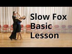 Slow Foxtrot Basic Lesson   Ballroom Dance - YouTube