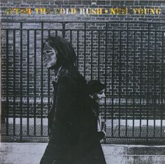 Neil Young - After the gold rush, 1970