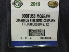 When you lose your Exhibitor badge, and work at Cimarron Firearms, your co-workers make you get one like this :-) Cimarron Firearms, Shot Show, Get One, Badge, Make It Yourself, Business, How To Make, Store, Business Illustration
