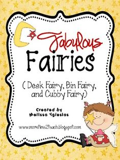 Fabulous Fairies for the Classroom... Desk, Bin, or Cubby Fairy Letters to motivate students to stay organized.