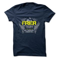 FRIER T-Shirts, Hoodies. BUY IT NOW ==► https://www.sunfrog.com/Camping/FRIER-111723427-Guys.html?id=41382