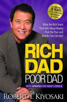 """Read """"Rich Dad Poor Dad What the Rich Teach their Kids About Money"""" by Robert T. Kiyosaki available from Rakuten Kobo. In Rich Dad Poor Dad, the Personal Finance book of all time, Robert Kiyosaki shares the story of his two dad: his rea. Robert Kiyosaki, Good Books, Books To Read, My Books, Rich Dad Poor Dad, Rich Father Poor Father, Motivational Books, Finance Books, How To Become Rich"""